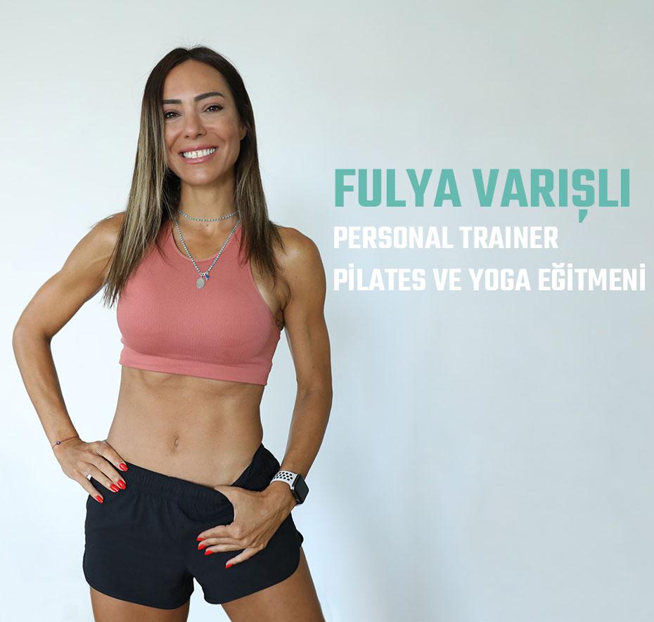 fulya varışlı personal trainer pilates ve yoga eğitmeni